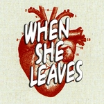 When She Leaves