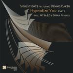Hypnotize You Part 1 (includes Atjazz & DKMA remixes)