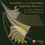 Hypnotize You Pt 2 (Incl Ezel & Christo remixes)
