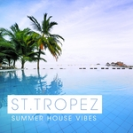 St Tropez Summer House Vibes