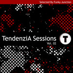 FUNKY JUNCTION/VARIOUS - Tendenzia Sessions Vol 2 (Front Cover)
