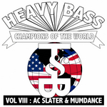 Heavy Bass Champions Of The World Vol 4
