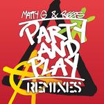Party & Play (remixes)