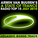 A State Of Trance Radio Top 15 July 2010