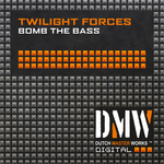 TWILIGHT FORCES - Bomb The Bass (Front Cover)