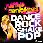 JUMP SMOKERS feat ALEX PEACE - Dance Rock Shake Pop (Front Cover)