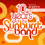 10 Years Of The Sunburst Band (unmixed tracks)