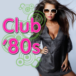Club '80s (re-recorded/remastered versions)
