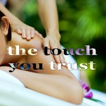 The Touch You Trust (Beach House Music)