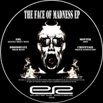 SML/DROIDBEATZ/MONTEK/CHEFETAGE - The Face Of Madness EP (Front Cover)