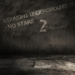 Straight Underground: No Stars Vol 02