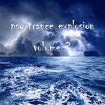 Psy Trance Explosion Volume 2