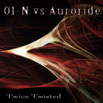 01 N vs AURORIDE - Twice Twisted EP (Front Cover)