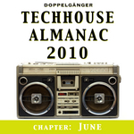 Techhouse Almanac 2010: Chapter: June