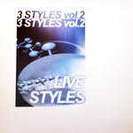 Vol 2 Live Styles