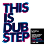 GetDarker Presents This Is Dubstep Volume 1 (Expanded) (unmixed tracks)