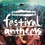 Global Gathering: Festival Anthems 2010
