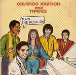 JOHNSON, Orlando & TRANCE - Turn The Music On (Front Cover)