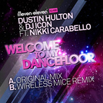 HULTON, Dustin/DJ ICON feat NIKKI CARABELLO - Welcome To My Dancefloor (Front Cover)