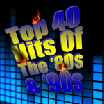 Top 40 Hits Of The '80s & '90s (re-recorded/remastered versions)