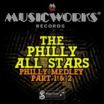 PHILLY ALL STARS, The - Philly Medley: Part 1 & 2 (Front Cover)