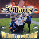 VILLAINS - Welcome To Wolftown (Front Cover)