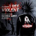 I Get Violent