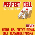 PERFECT CELL - Let Ya Feet Stomp (Front Cover)