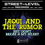 Just Don't Break-A-My Heart EP