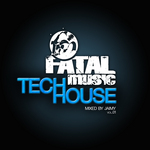 Fatal Music Tech House Volume 01 (unmixed tracks)
