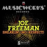 FREEMAN, Joe - Sneakin' (No Respect) EP (Front Cover)