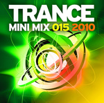 VARIOUS - Trance Mini Mix 015 2010 (Front Cover)