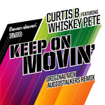 CURTIS B feat WHISKEY PETE - Keep On Movin' (Front Cover)