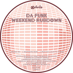 DA FUNK - Weekend Rubdown (Front Cover)