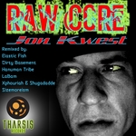 KWEST, Jon - Raw Core (Front Cover)
