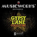 GYPSY LANE - Cold Fire EP (Front Cover)