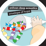ENLIVEN DEEP ACOUSTICS - Envelope Of Hope (Front Cover)
