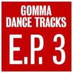 Gomma Dance Tracks EP 3
