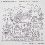 Recycled Dreams