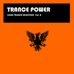 TRANCE POWER - Hard Trance Selection: Vol 6 (Front Cover)