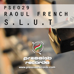 FRENCH, Raoul - SLUT (Front Cover)
