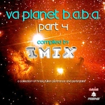 IMIX/VARIOUS - VA Planet BABA Part 4 (compiled by Imix) (Front Cover)