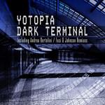 YOTOPIA - Dark Terminal (Front Cover)