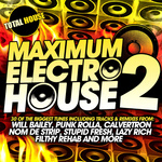 Maximum Electro House Vol 2