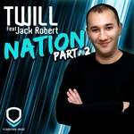TWILL feat JACK ROBERT - Nation (Part 2) (Front Cover)