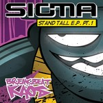 SIGMA - Stand Tall EP (part 1) (Front Cover)