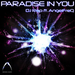 DJ RAP feat ANGELFREQ - Paradise In You (Front Cover)