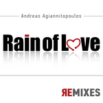 Rain Of Love (remixes)