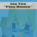 JAX TEE - Play House (Front Cover)