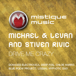 MICHAEL & LEVAN/STIVEN RIVIC - Drive Me Crazy (Front Cover)